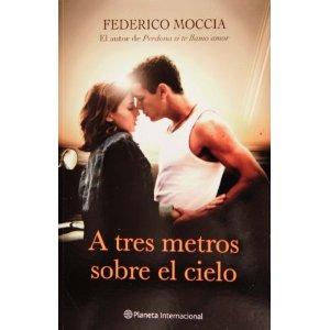 A tres metros sobre el cielo / Книга на испански